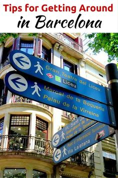 Tips for Getting Around in Barcelona - tourist signs