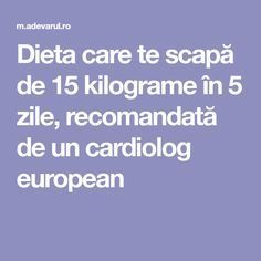 Dieta care te scapă de 15 kilograme în 5 zile, recomandată de un cardiolog european Herbal Remedies, Natural Remedies, Fitness Diet, Health Fitness, Keto Diet List, Oral Health, Workout Challenge, Diet And Nutrition, Weight Loss Plans