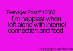 Actually with me its books and food! Internet will also do! :) ( I mean if I run of books to read)