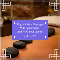 Spa services are a nice way to add variety to your day and off your clients unique and super relaxing therapeutic services.  Read on here!