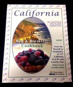 California-Bed-amp-Breakfast-Cookbook-Innkeeper-Recipes-Breads-Entrees-Brunch-More