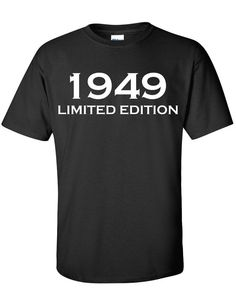 1949 Limited Edition 65th Birthday idea - use fabric markers or paint to make (do it on a nightie?)
