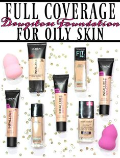 The 4 Best Full Coverage Drugstore Foundations for Oily Skin - Blushing Noir Make up, nails, skin Di Oily Skin Makeup, Oily Skin Care, Dry Skin, Best Drugstore Makeup, Best Makeup Products, Beauty Products, Lush Products, Skin Products, Beauty Tips