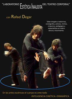 Taller Laboratorio Estética Inaudita del Teatro Corporal con Rafael Degar en Xalapa