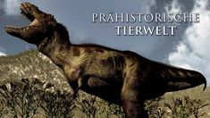 Prähistorische Tierwelt (2013) [Dokumentation]   Film (deutsch)