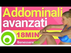 Addominali: Esercizi Avanzati - 17 Minuti - YouTube