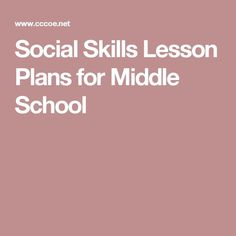 Social Skills Lesson Plans for Middle School