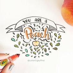 You are a peach!  I used the Crayola mini marker and Tombow Fudenosuke for this artwork // By: Lettering by Mhel // Hand lettering, Brush Calligraphy, Crayoligraphy, Lefty Lettering