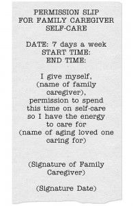 """This is an image of a permission slip for self-care for the family caregiver that appears halfway down on the right hand side of the """"Make time for self-care"""" page"""