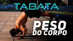 TREINO DE ALTA INTENSIDADE COM O PESO DO CORPO - PROTOCOLO TABATA | SÉRG...