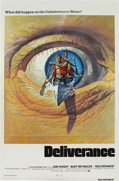 Deliverance | James Dickey, novel, John Boorman, director, Burt Reynolds