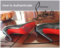 Use our 5-step Christian Louboutin authentication guide to weed out the fake red bottoms from the real red bottoms.     The secondhand market provides unbelievable deals that you just can't find elsewhere. So, knowing how to authenticate designer items is a powerful tool sure to help your closet and your pocketbook!