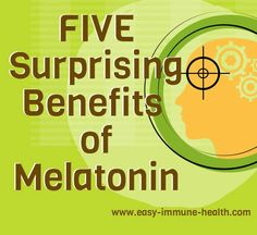 Five surprising benefits of melatonin. It's a hormone, an antioxidant, a smooth muscle relaxant and it wards off cancer. http://www.easy-immune-health.com/melatonin-benefits.html