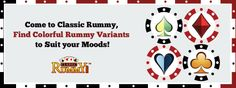 Find colorful rummy variants to suit your moods at classic rummy!  Signup now!!!   https://www.classicrummy.com/play-rummy?link_name=CR-12