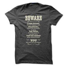 Beware I ride horses T-Shirts, Hoodies. Check Price Now ==►…