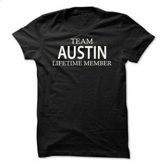 Team Austin - #womens sweatshirt #sweatshirt ideas. I WANT THIS => https://www.sunfrog.com/Names/Team-Austin-axnyo.html?68278