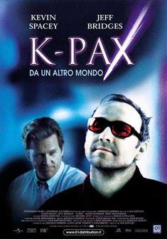 K-Pax - Da un altro mondo USA: 2001 Genere:Drammatico Durata: 120' Regia: Iain Softley Con: Kevin Spacey, Jeff Bridges, Mary McCormack, Alfre Wooda