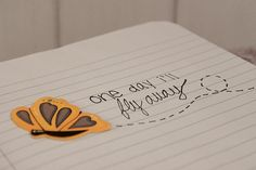 One day I'll fly away quotes fly day life butterfly drawing writing notebook