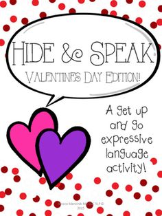 Hide & Speak is a super fun, get up and go, expressive language activity for students grades PREK-2.Hide & Speak features awesome Valentines Day clip art that is designed to be hidden in your classroom. Students then use flashlights to hunt down each picture.