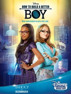 """Disney Channel Original Movie """"How To Build A Better Boy"""" Movie Poster And Movie Trailer"""