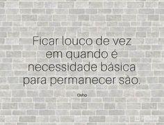 15 frases de Osho que precisamos aprender ao longo da nossa vida (...) https://www.pensador.com/frases_de_osho_aprender_ao_longo_da_vida/?shared_image=https://cdn.pensador.com/img/imagens/fr/as/frases_osho_6.jpg