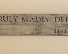 Truly. Madly. Deeply. Since (date)- solid oak wooden sign - Edit Listing - Etsy
