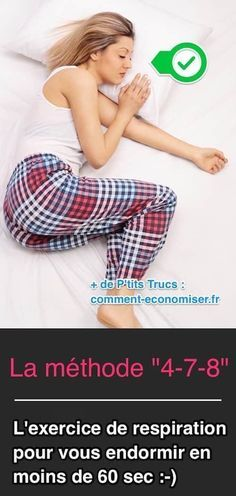 La méthode 4-7-8 est une méthode efficace et naturelle pour trouver le sommeil rapidement