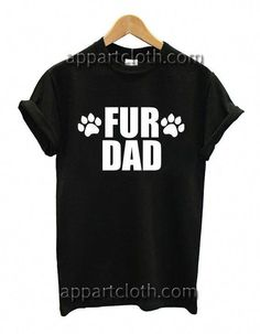 b491ea18 Dog Cat Animal Lover Fur Daddy Funny Shirts #catdaddy Funny America Shirts,  Funny Tee