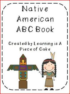 Who doesn't like an ABC book? Students used knowledge gained from study of the Native Americans (4th Grade GA GPS) to complete this ABC activity as a class or as a possible end of unit activity. Some letters have more than one option. Tribes included are the Inuit, Kwakiutl, Nez Perce, Hopi, Pawnee, and Seminole.
