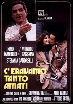 C'eravamo tanto amati di Ettore Scola con Nino Manfredi, Vittorio Gassman, Aldo Fabrizi, Stefania Sandrelli - Italia 1974.