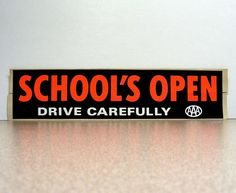 Vintage school's open drive carefully by BumperStickersnmore #vmteam