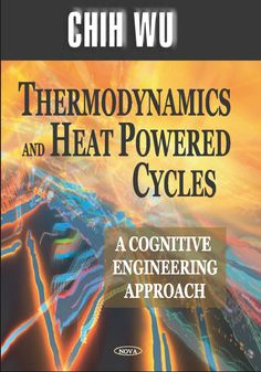 Engineering thermodynamics 5th edition by p k nag pdf download thermodynamics and heat powered cycles a cognitive engineering approach by chih wu pdf free fandeluxe Choice Image