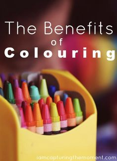 The Benefits Of Colouring - Capturing The Moment