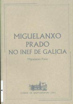 Miguelanxo Prado no INEF de Galicia / Miguelanxo Prado ; [tradución ó galego, Belén López Gómez]