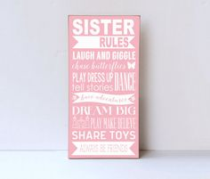 Another great find on Light Pink & White 'Sister Rules' Wall Sign by Vinyl Crafts Sister Bedroom, Girls Bedroom, Bedroom Ideas, Girls Room Wall Decor, Bedrooms, Toy Rooms, Kids Rooms, Vinyl Crafts, Little Girl Rooms