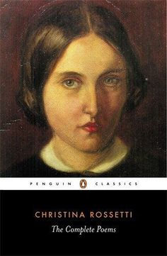 Title:-The Complete Poems (Penguin Classics). Publisher Date:-2001-07-26, Penguin Classics. Author:-Rossetti, Christina. | eBay!