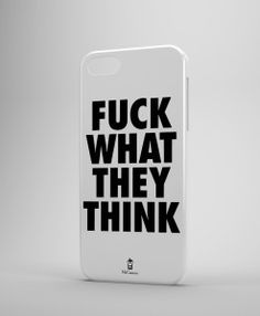 huse-iphone-samsung-model-fuck-what-they-think-side