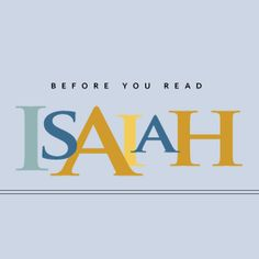 Before You Read Isaiah — Bible Study Magazine Isaiah Bible Study, Book Of Isaiah, Scripture Study, Bible Verses, Scriptures, Bible Study Notebook, Bible Study Guide, Quick View Bible, Jesus Reigns