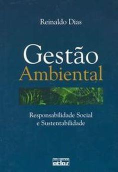 Gestao Ambiental Responsabilidade Social e Sustentabilidade