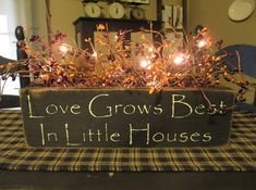 Love Grows Best Primitive Lighted Wood  by DaisyPatchPrimitives, $31.99