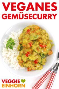 Veganes Gemüsecurry mit Kichererbsen, Kokosmilch und Reis. Vegetarisches Curry mit gesundem Gemüse. Schnell und lecker zum Mittag oder Abendessen. Einfache vegane Rezepte auf deutsch #VeggieEinhorn