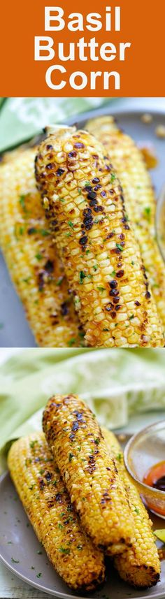 Basil Butter Corn - sweet and juicy corn slathered with homemade basil butter and roasted in the oven. Corns have never tasted SO good! Corn Recipes, Vegetable Recipes, Wine Recipes, Easy Delicious Recipes, Yummy Food, Barbecue, Grilling Recipes, Cooking Recipes, Recipes