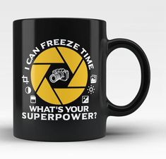 I can freeze time - what's your superpower? Love taking picture-perfect memories? The perfect coffee mug for you! Order here - https://diversethreads.com/products/i-can-freeze-time-whats-your-superpower-mug?variant=1507557113874