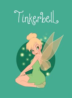 Tinkerbell.  Yeah, I know, I'm 50 years old, and I still love Tinkerbell.  Wanna make something of it?  LOL