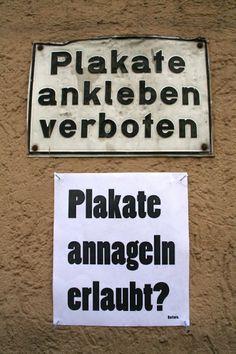 Plakate ankleben verboten. Plakate annageln erlaubt?