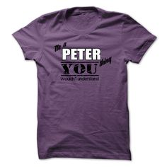 Its A Peter Thing #Its #A #Peter #Thing #Peter #Thing
