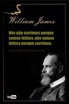 frases psicologia organizacional, frases William James,  William James, frases de reflexão psicologia, frases de psicologia, frase de psicologia, psicologia emocional frases, psicologia frases positivas, frases celebres psicologia
