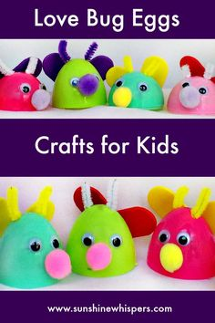 Love Bug Eggs Crafts for Kids - Sunshine Whispers