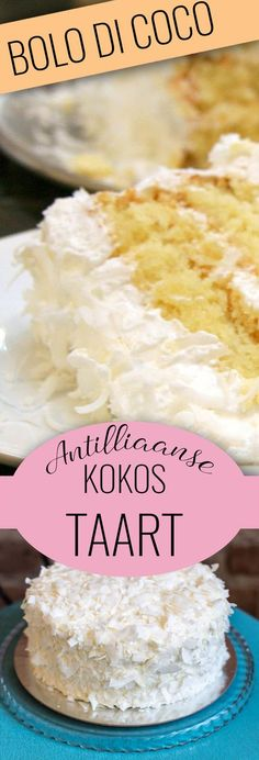 Bolo di coco - Deze Antilliaanse kokostaart is zo zacht als een wolkje! Lees er alles over op www.antilliaans-eten.nl Baking Recipes, Cake Recipes, Dessert Recipes, Cake Cookies, Cupcake Cakes, Cupcakes, Extreme Cakes, Pistachio Cake, Caribbean Recipes