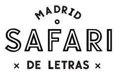 Safari Tipográfico / Madrid